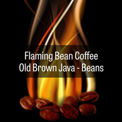 Flaming Bean Old Brown Java - BEANS