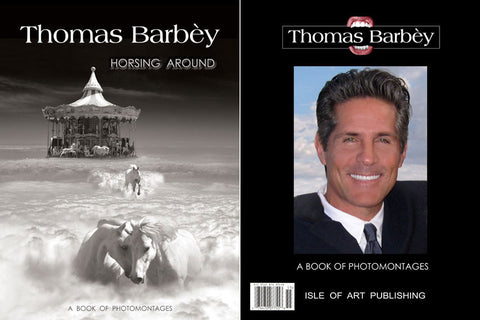 """Signed"" Thomas Barbey Book of Photo Montages w/ 8"" x 10"" Matted Print of ""Horsing Around"""