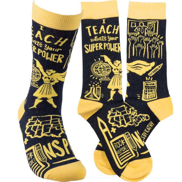 I Teach. What's Your Super Power Sock