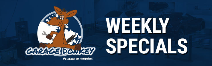 Garage Donkey Weekly Specials