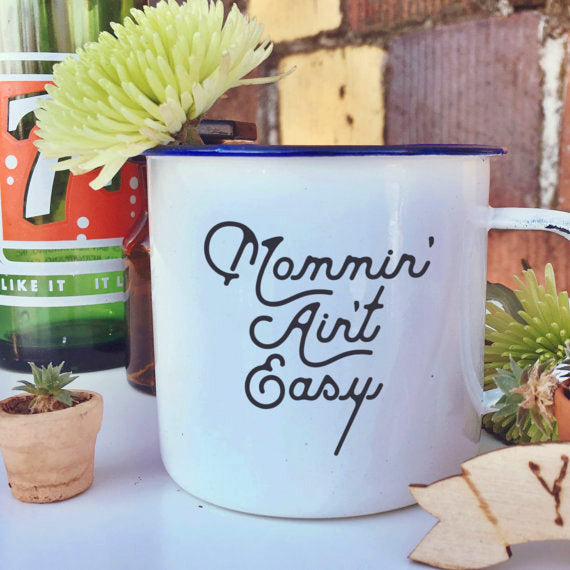 Mommin' Mug - free shipping!