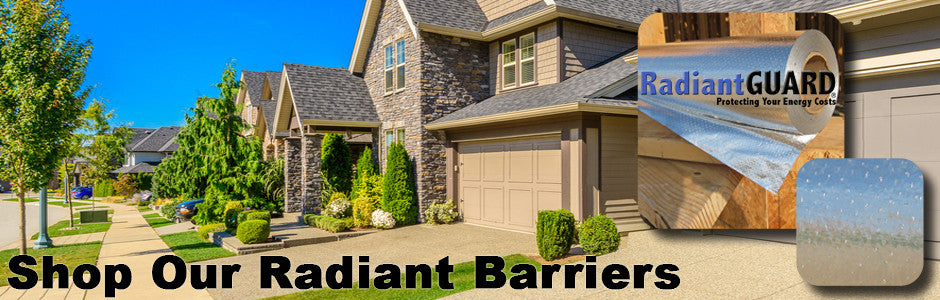 Shop our radiant barriers