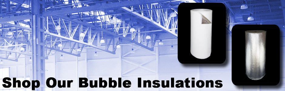 Shop our bubble insulation