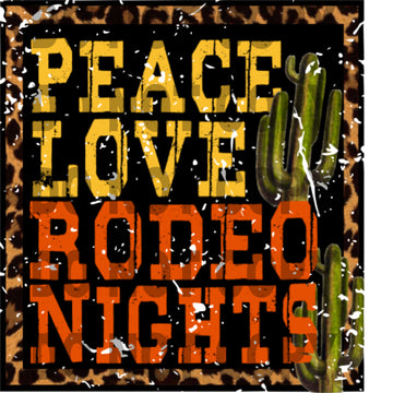 Ready to Press Sublimation Transfer Peace Love Rodeo Nights
