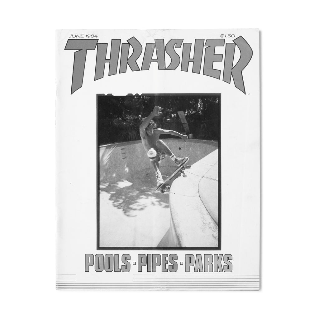 THRASHER MAGAZINE // JUNE 1984