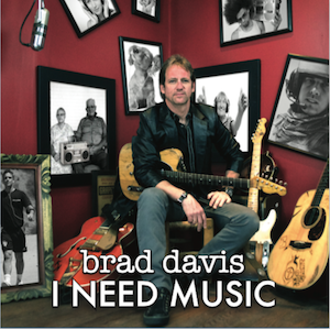 "Brad Davis I NEED MUSIC  ""bluegrass"" version"