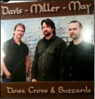 Davis Miller May - Featuring Tim May, Brad Davis and Dan Miller