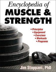 Encyclopedia of Muscle and Strength by Jim Stoppani - Perform Better AU