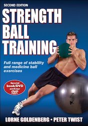 Strength Ball Training by Lorne Goldenberg, Peter Twist