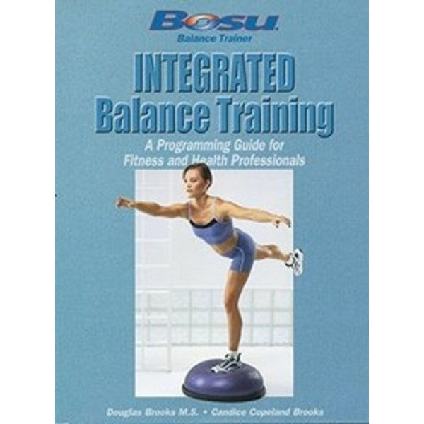 BOSU® Integrated Balance Tng Manual - Perform Better Australia