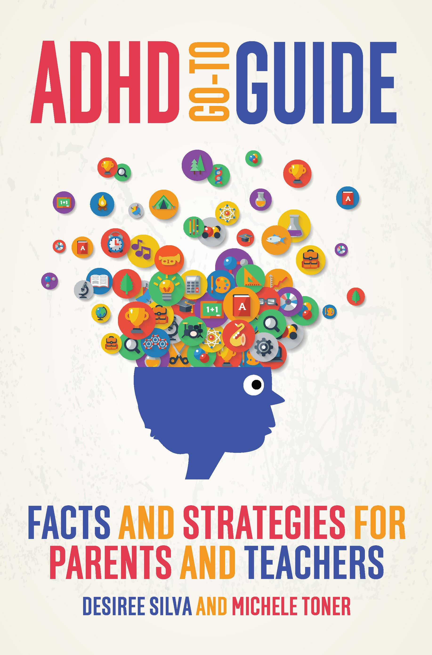 bb098a923b6a3 ADHD Go-to Guide: Facts and strategies for parents and teachers