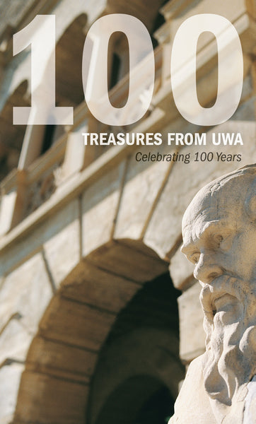 100 Treasures From UWA: Celebrating 100 Years