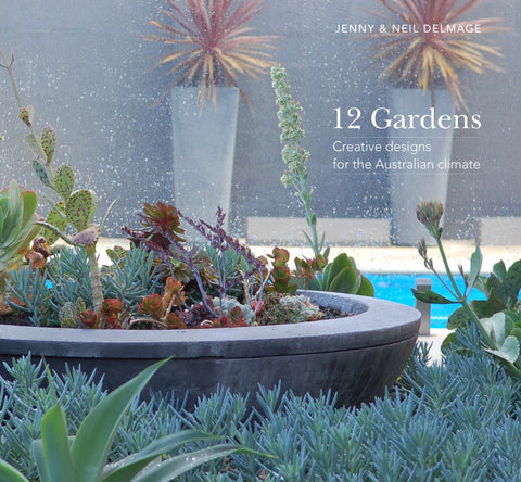 12 Gardens: Creative designs for the Australian climate