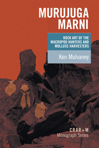 Murujuga Marni: rock art of the macropod hunters and mollusc harvesters