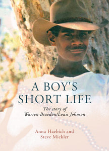 A Boy's Short Life: The story of Warren Braedon/Louis Johnson
