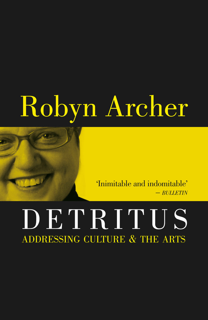 Detritus: Addressing Culture and the Arts