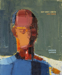 Guy Grey-Smith: Life Force