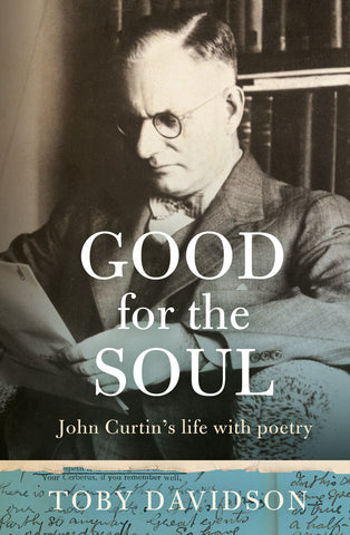 Good for the Soul: John Curtin's Life with Poetry