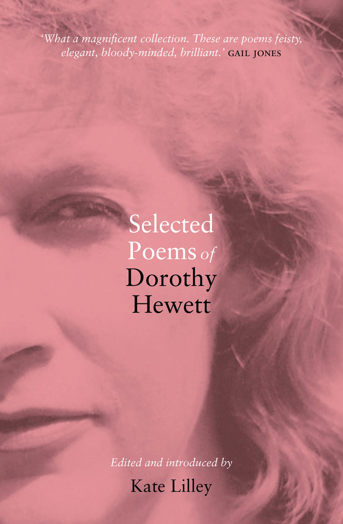 Selected Poems of Dorothy Hewett