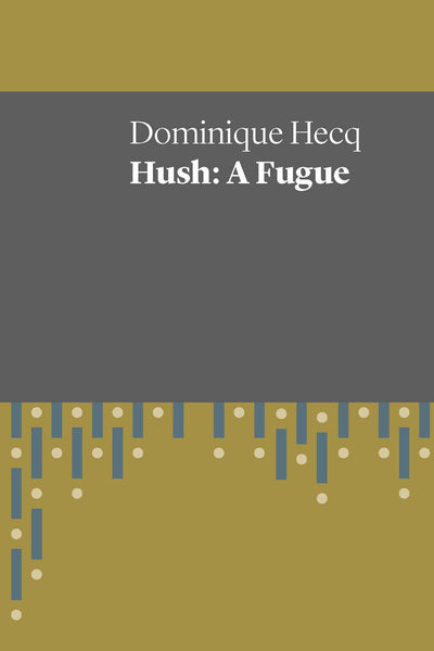 Hush: A Fugue