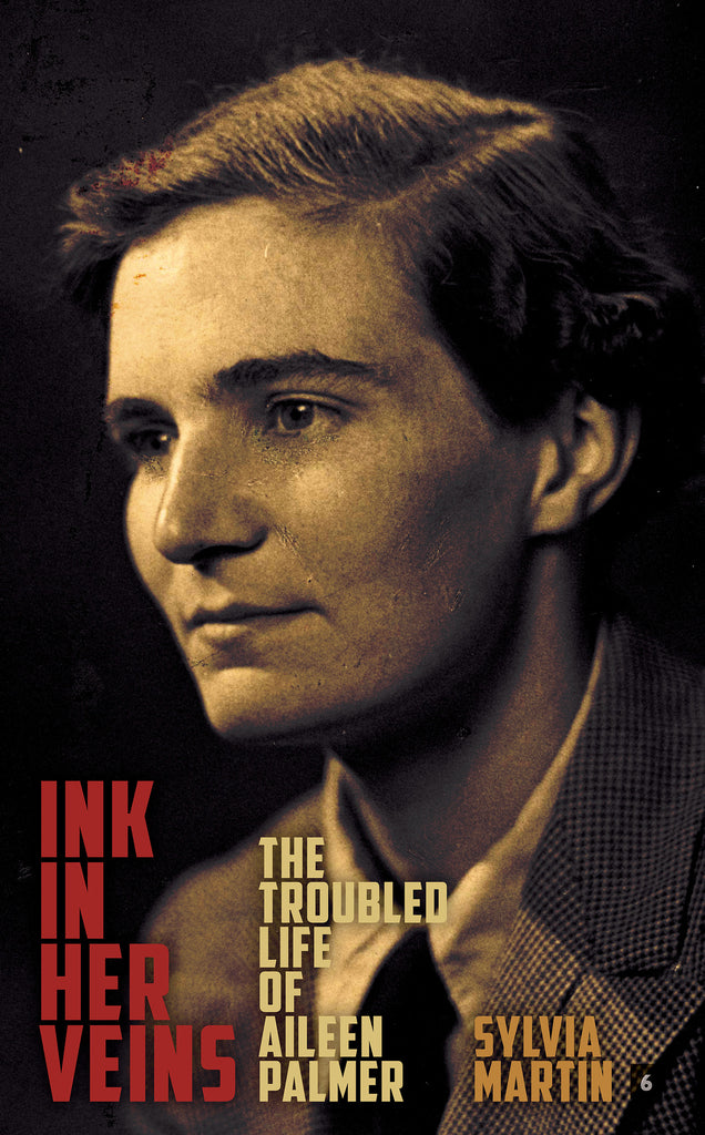 Ink in Her Veins: the troubled life of Aileen Palmer