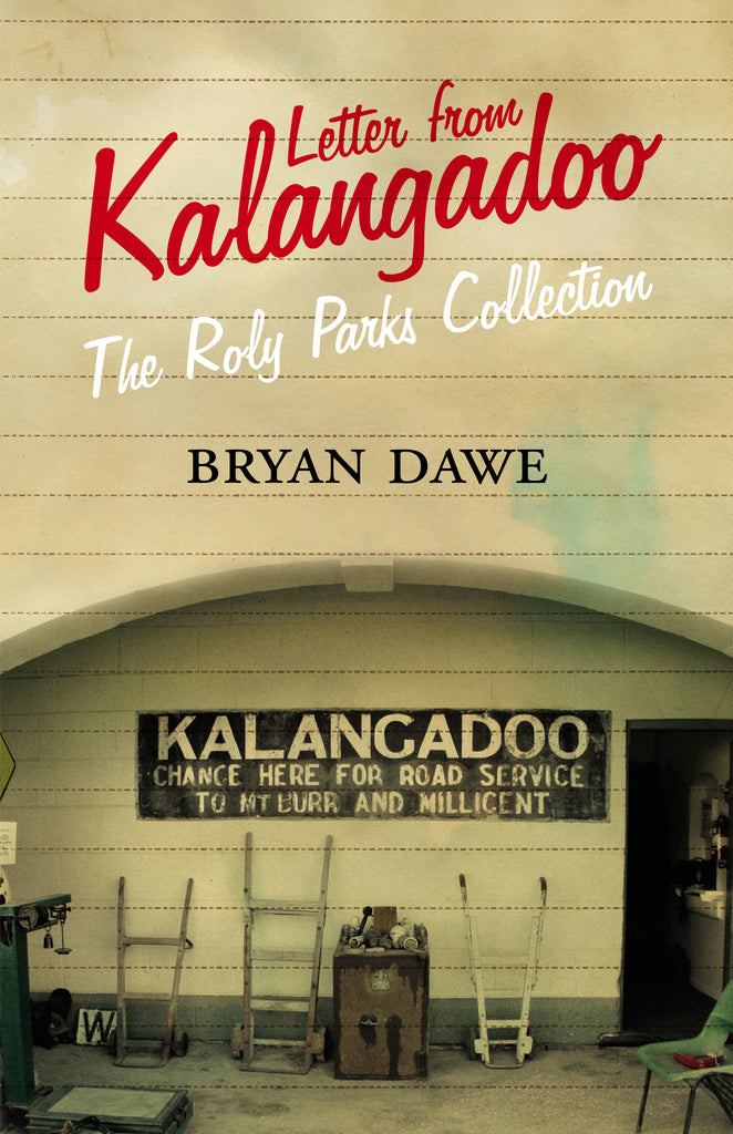 Letter from Kalangadoo: The Roly Parks Collection