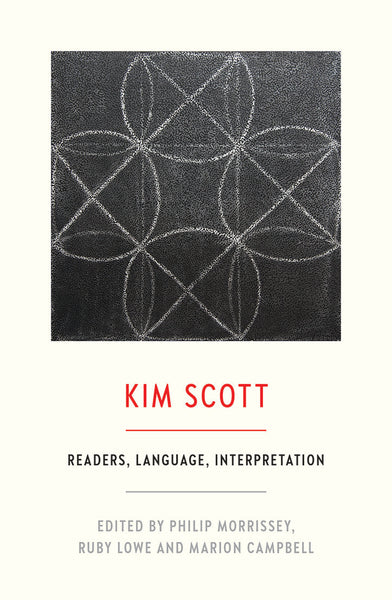 Kim Scott: Readers, Language, Interpretation