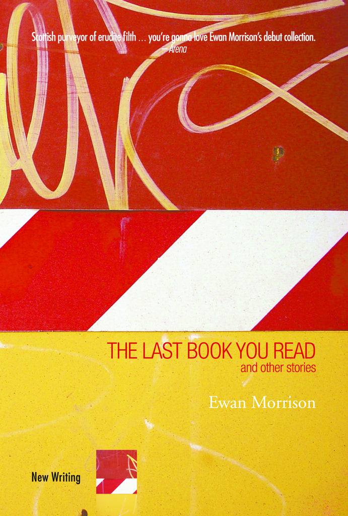 The Last Book You Read: and other stories