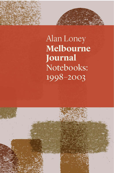 Melbourne Journal: Notebooks 1998-2003