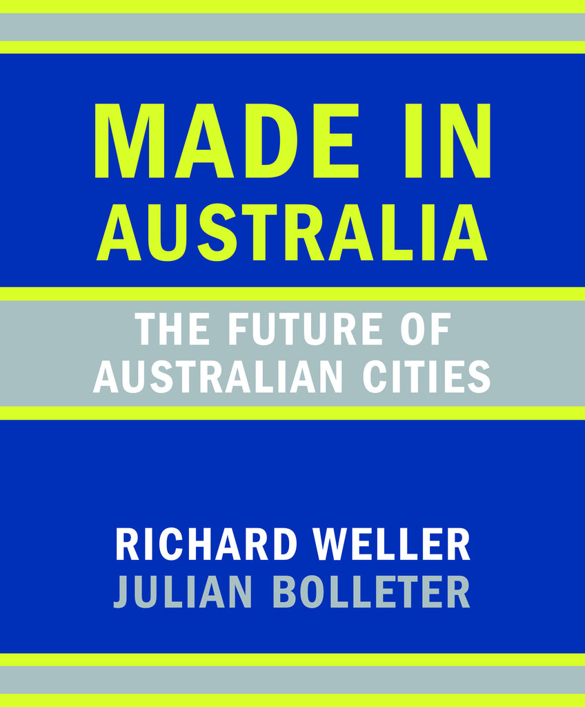 Made in Australia: The Future of Australian Cities