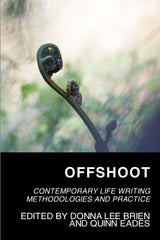 Offshoot: Contemporary Life Writing Methodologies and Practice