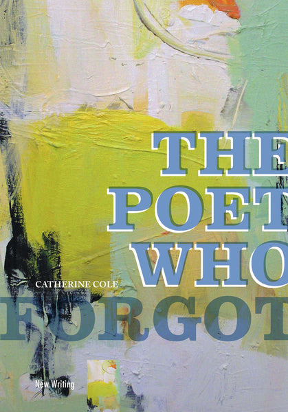 The Poet Who Forgot