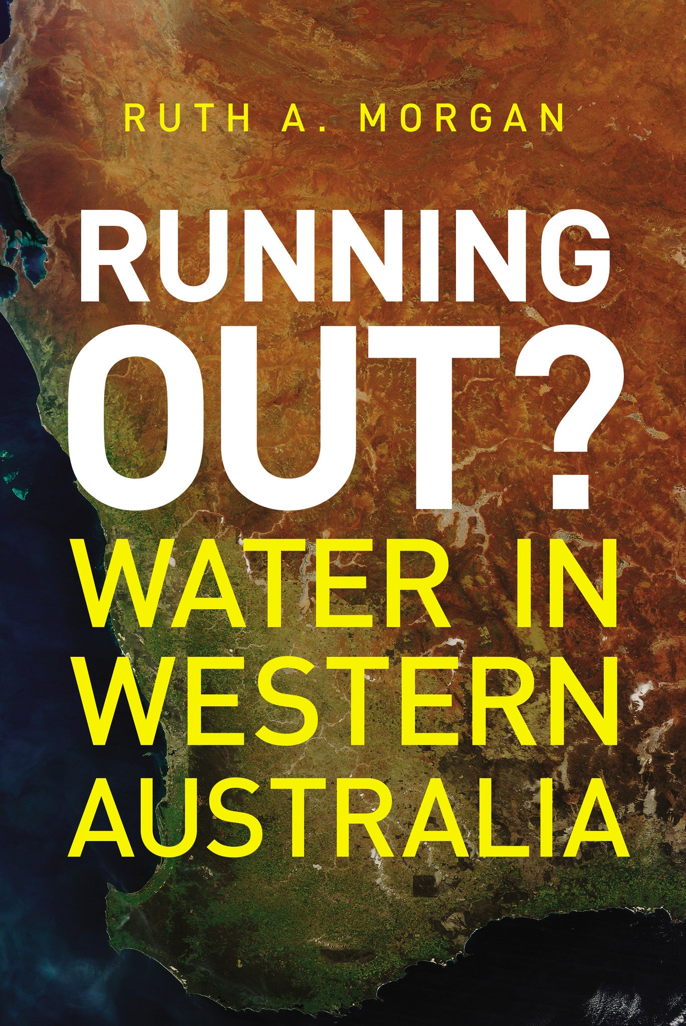 Running Out? Water in Western Australia