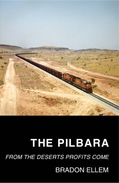 The Pilbara: From the Deserts Profits Come