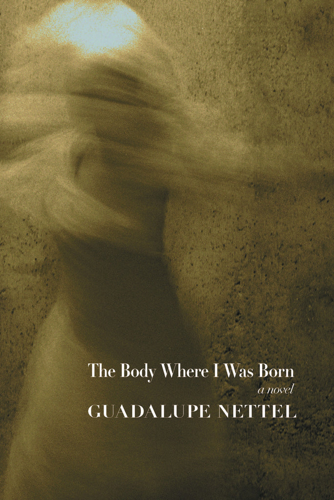 The Body Where I Was Born: a novel