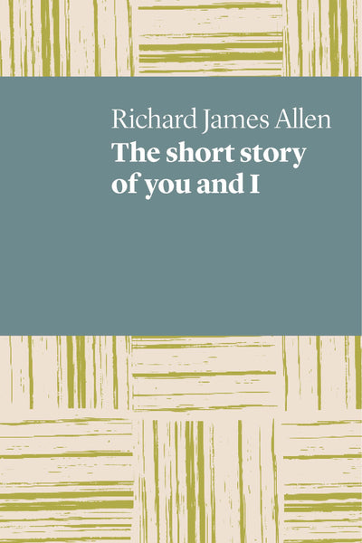 The short story of you and I