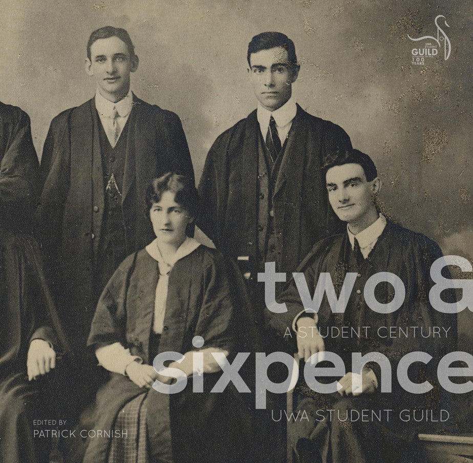 Two & Sixpence: A Student Century