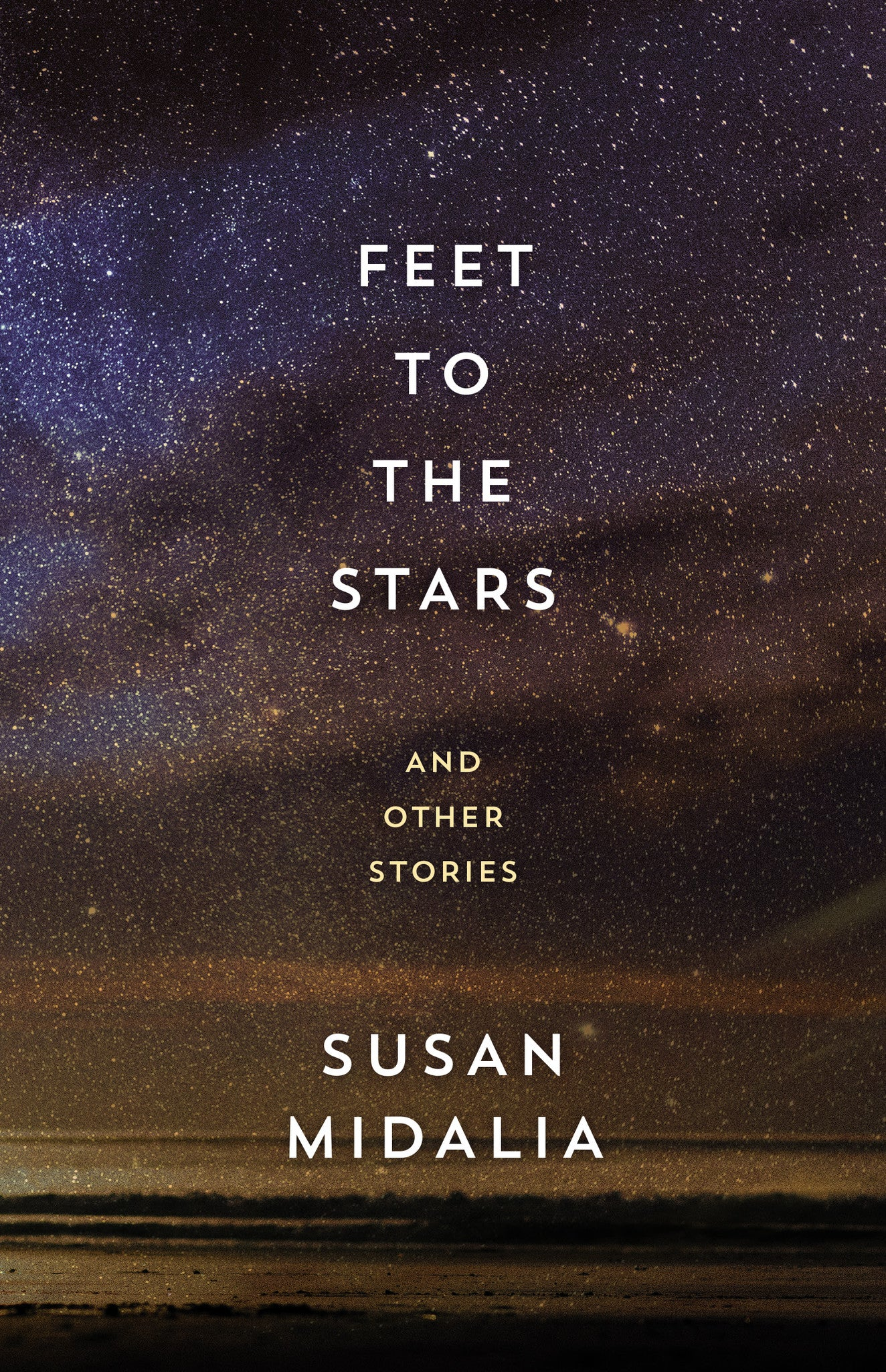 Feet to the Stars: and other stories