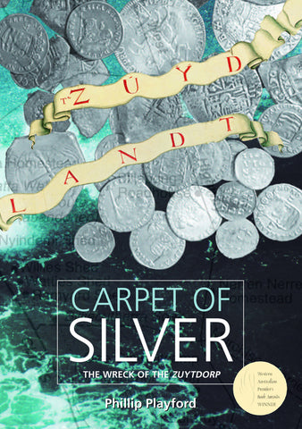 Carpet of Silver: The Wreck of the Zuytdorp