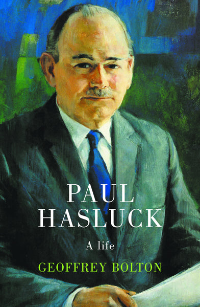 Paul Hasluck: A Life (paperback)