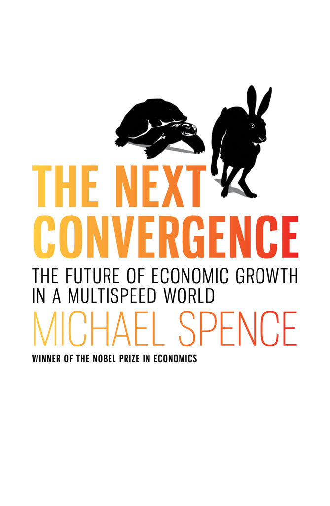 The Next Convergence: The Future of Economic Growth in a Multi-speed World