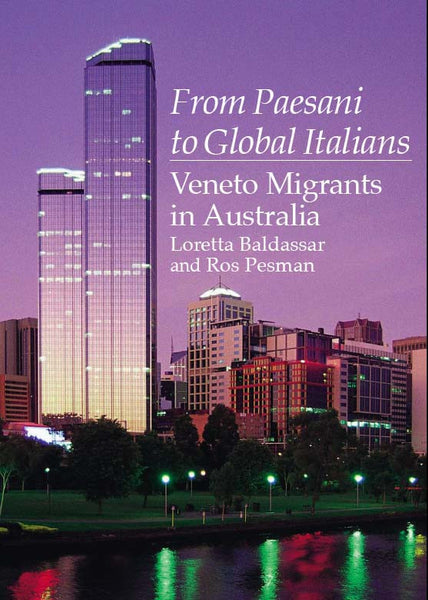 From Paesani to Global Italians: Veneto Migrants in Australia