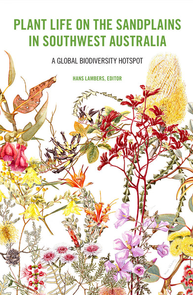 Plant Life on the Sandplains in Southwest Australia: A global biodiversity hotspot