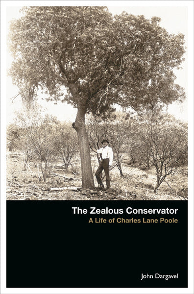 The Zealous Conservator: A Life of Charles Lane Poole