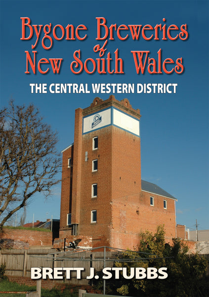 Bygone Breweries of New South Wales: The Central Western District