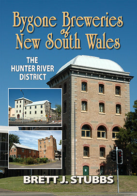 Bygone Breweries of New South Wales: The Hunter River District