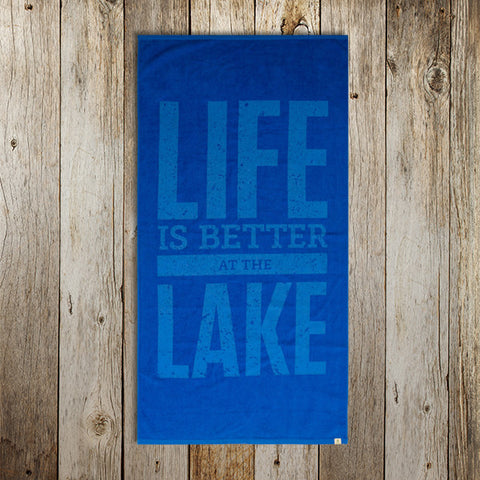 Life is Better at the Lake Towel
