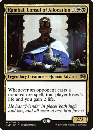 Kambal, Consul of Allocation [Kaladesh] | Goblets and Goblins