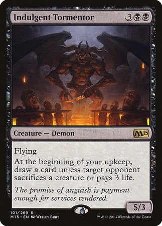 Indulgent Tormentor [Magic 2015] | Goblets and Goblins