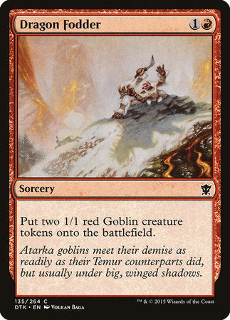 Dragon Fodder [Dragons of Tarkir] | Goblets and Goblins